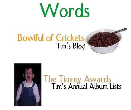 Words - Bowlful of Crickets and The Timmy Awards